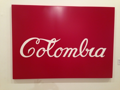 Every country has their 'coca cola' sign - perhaps most appropriate here?  This was taken at the modern art museum